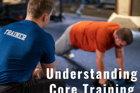 Understanding Core Training
