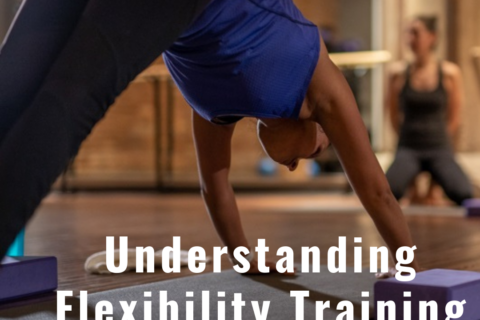 Understanding Flexibility Training to Help You Lift More Weight