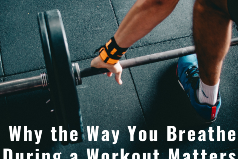 Why the Way You Breathe During a Workout Matters Blog